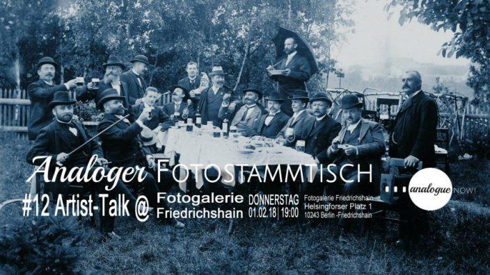 Analoger Fotostammtisch #12: ArtistTalk Fotogalerie Friedrichshain